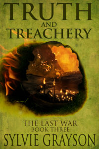 Truth and Treachery, Book Three by Sylvie Grayson